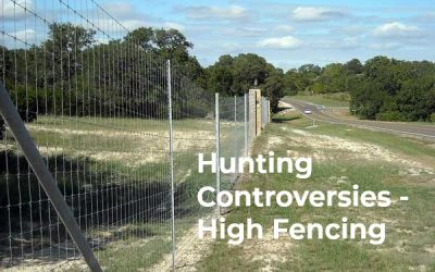 Hunting Controversies – High Fencing