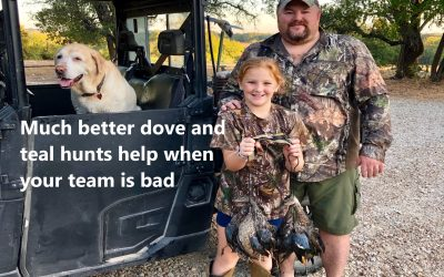 Much better dove and teal hunts help when your team is bad